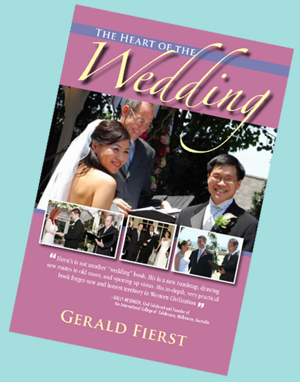The Heart of the Wedding, by Gerald Fierst